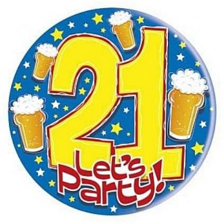21 Time to Party Massive Badge, Size 150mm